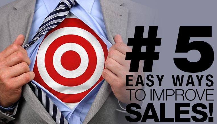 5 things you can change to improve your sales